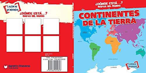 Continentes de la Tierra/ Earth's Continents (Dónde está…? Mapas del mundo/ Where on Earth? Mapping Parts of the World) por Todd Bluthenthal