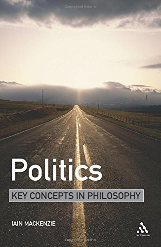 Politics: Key Concepts in Philosophy