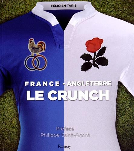 France/Angleterre : Le crunch
