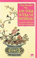 Los Yoga Sutra De Patanjali / The Yoga-Sutra of Patanjali: La Version Definitiva del Libro del Maestro / A New Translation with Commentary: 60 (El Viaje Interior / the Inner Journey)