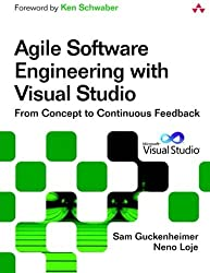 Agile Software Engineering with Visual Studio: From Concept to Continuous Feedback (2nd Edition) (Microsoft Windows Development Series) by Sam Guckenheimer (2011-09-23)
