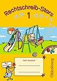 Rechtschreib-Stars - Ausgabe 2008: 1. Schuljahr - Übungsheft: Mit Lösungen