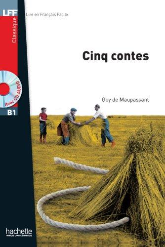 Cinq Contes (Lff (Lire En Francais Facile)) por Guy de Maupassant