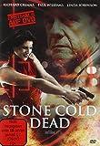 Stone Cold Dead - Uncut