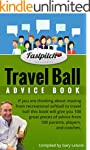 The Travel Ball Advice Book: 100 grea...