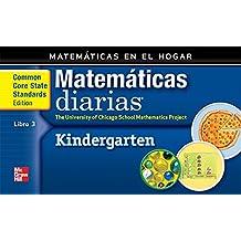 Grade K: Mathematics at Home Book 3/Matematicas En El Hogar, Libro 3 (Everyday Math)