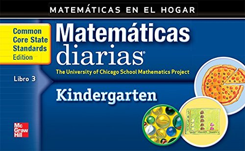 Grade K: Mathematics at Home Book 3/Matemáticas En El Hogar, Libro 3 (Everyday Math) por Max Bell