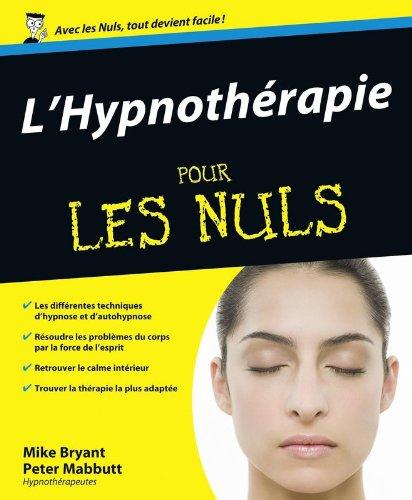 L'hypnothrapie pour les nuls