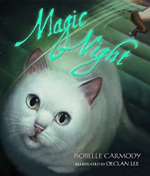 Magic Night (Picture Book) by Isobelle Carmody (2007-08-28)
