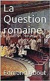 Telecharger Livres La Question romaine (PDF,EPUB,MOBI) gratuits en Francaise