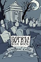 Gothic Blue Book III: The Graveyard Edition Paperback
