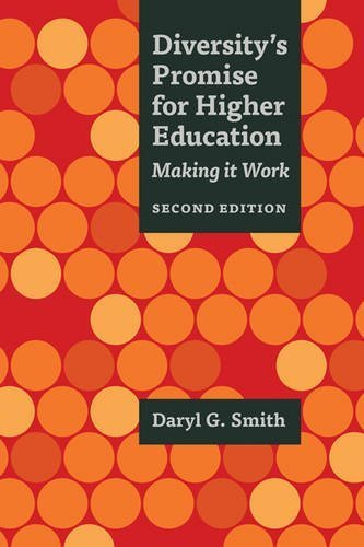 Diversity's Promise for Higher Education: Making It Work by Daryl G. Smith (2015-04-17) (E Smith G)