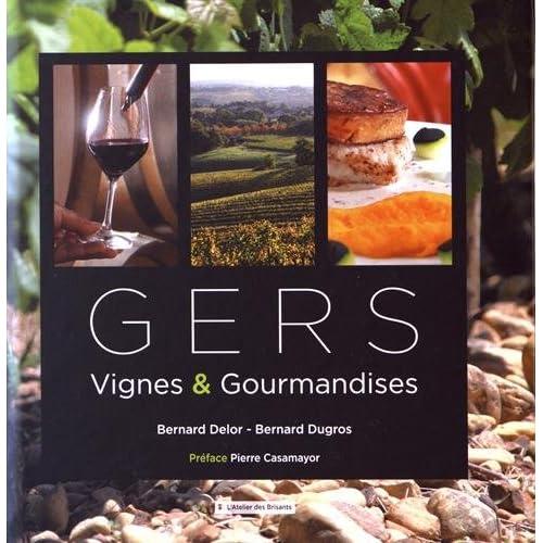 Gers : Vignes & Gourmandises