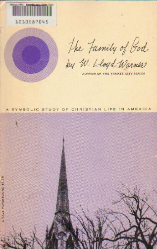Family of God: Symbolic Study of Christian Life in America