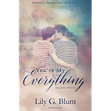 You're My Everything: A Collection of Six Gay Love Stories