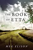 The Book of Etta (The Road to Nowhere 2) by Meg Elison