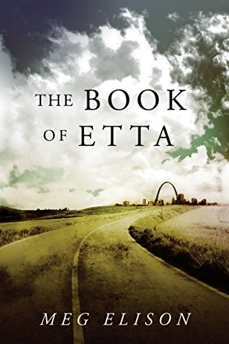 The Book of Etta (The Road to Nowhere 2) (English Edition) par Meg Elison