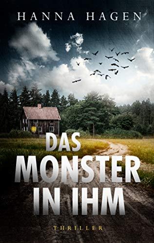 Das Monster in ihm: Thriller