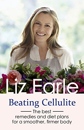 beating-cellulite-the-best-remedies-and-diet-plans-for-a-smoother-firmer-body-english-edition
