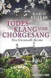 Todesklang und Chorgesang: Ein Cornwall-Krimi von Karin Kehrer