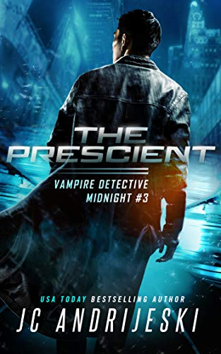 The Prescient: A Science Fiction Vampire Detective Novel (Vampire Detective Midnight Book 3) (English Edition)