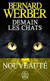 Critique de Demain les chats - Bernard Werber par Nanyta