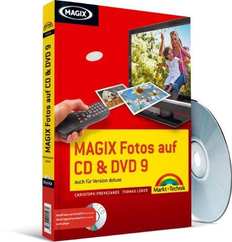 MAGIX Fotos auf CD & DVD 9 - Das farbige Handbuch: auch für Version deluxe (Digital fotografieren) (Dvd-diashow-software)