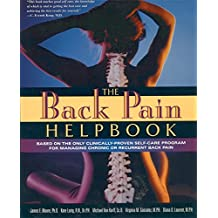 The Back Pain Helpbook: A Proven Self-Care Program for Managing Chronic or Recurrent Back Pain