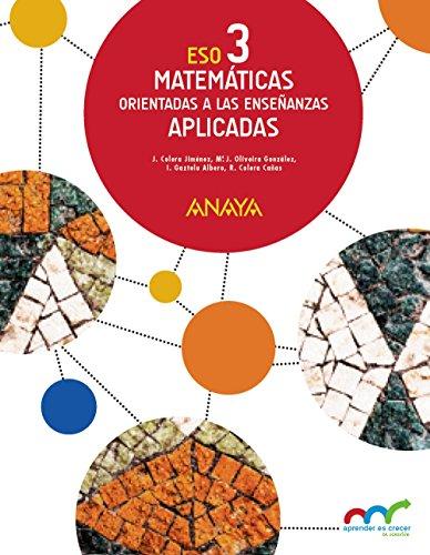Matemáticas orientadas a las Enseñanzas Aplicadas 3 (Colegios Bilingües) (Aprender es crecer en conexión)97884698164