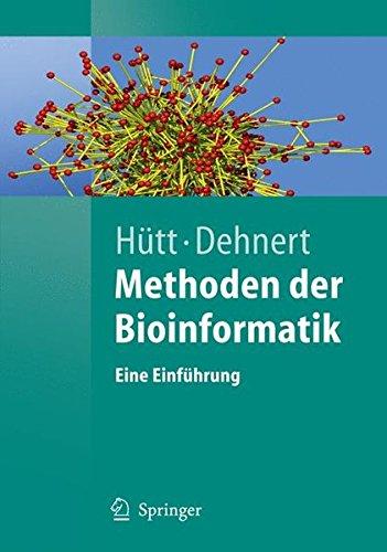 Methoden Der Bioinformatik: Eine Einführung (Springer-Lehrbuch) (German Edition)