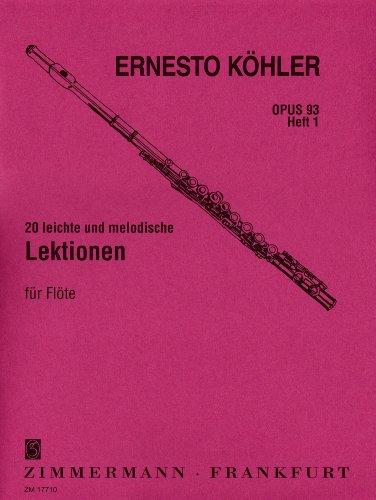 20 leichte und melodische Lektionen op. 93 Heft 1 für Flöte solo: in fortschreitender Schwierigkeit