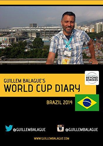 Guillem Balague's World Cup Diary