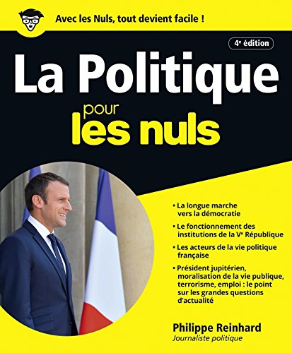 La Politique pour les Nuls, grand format 4e édition par Philippe REINHARD