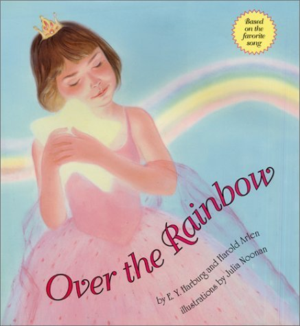 Over the Rainbow by E. Y. Harburg (2002-05-28)