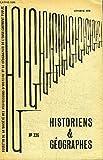 HISTORIENS ET GEOGRAPHES N°226 - Nécrologie : Jules Blache, Daniel Faucher, Aix-Marseille : Visite du musée de la Marine à Marseille, cinéma et histoire, ......
