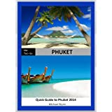 ONE-TWO-GO Phuket: The Quick Guide to Phuket 2014