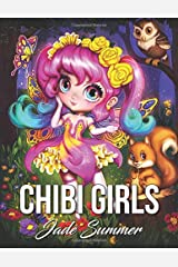 Chibi Girls: An Adult Coloring Book with Adorable Anime Characters, Fun Manga Animals, and Delightful Fantasy Scenes for Relaxation Broché