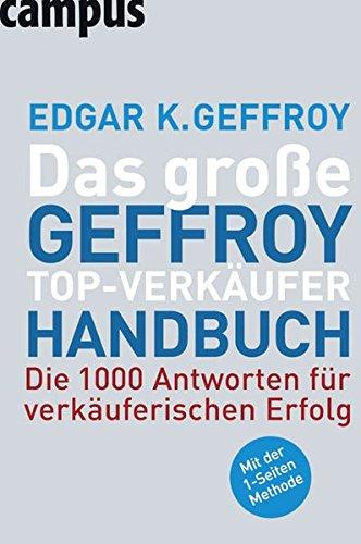 Das große Geffroy Top-Verkäufer-Handbuch