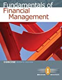 Bundle: Fundamentals of Financial Management, Concise Edition (with Thomson ONE - Business School Edition), 7th + Aplia Printed Access Card, Concise + Aplia Edition Sticker by Eugene F. Brigham (2011-06-29)