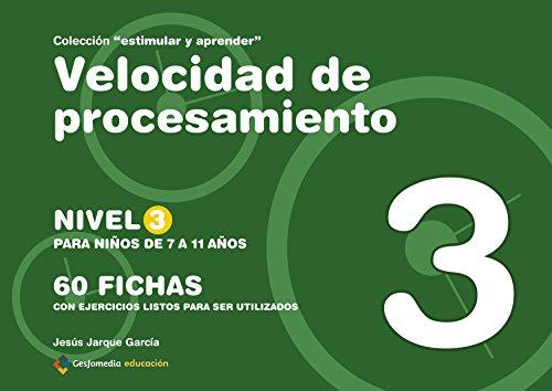 Velocidad De Procesamiento - Nivel 3 por Jesus Garque Garcia