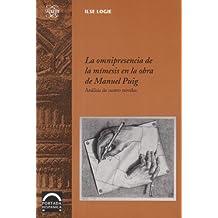La omnipresencia de la mímesis en la obra de Manuel Puig: Analisis De Cuatro Novelas (Portada Hispanica)