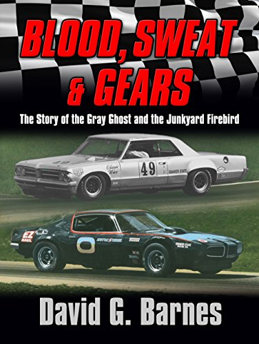 blood-sweat-gears-the-story-of-the-gray-ghost-and-the-junkyard-firebird-english-edition
