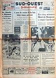 Telecharger Livres SUD OUEST DIMANCHE No 893 du 04 09 1966 DE GAULLE A NOUMEA APRES LE DISCOURS DE PHNOM PENH JEAN LACOUTURE LE PRCES DES RAVISSEURS DE BEN BARKA L AMBASSADEUR RUSSE A PEKIN NE REGAGNERAIT PAS SON POSTE LE COMTE D ANDERSEN HENRI DE MONTPEZAT A CONQUIS COPENHAGUE CECILE SOREL EST MORTE LES SPORTS (PDF,EPUB,MOBI) gratuits en Francaise