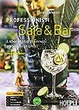 Professionisti in sala & bar. Laboratorio di servizi enogastronomici. Per gli Ist. professionali alberghieri. Con e-book. Con espansione online: 1