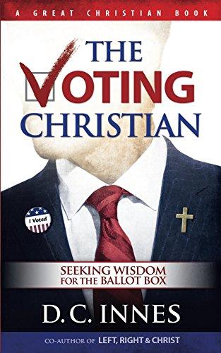 Voting-box (The Voting Christian: Seeking Wisdom for the Ballot Box (English Edition))