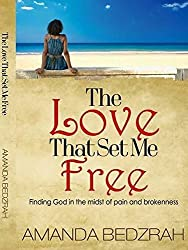 The Love That Set Me Free