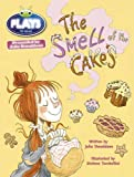 Julia Donaldson Plays Lime/3C the Smell of the Cakes (BUG CLUB)