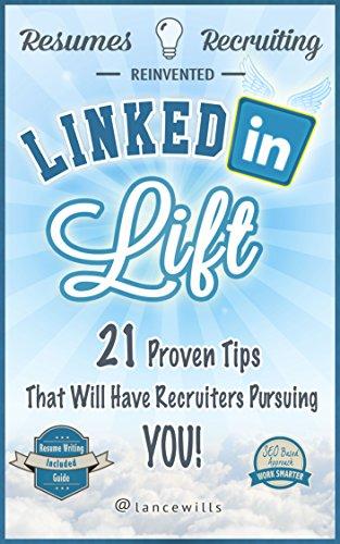 Linkedin Lift Resumes Recruiters Reinventing Your Career Through Linkedin Profile Optimization