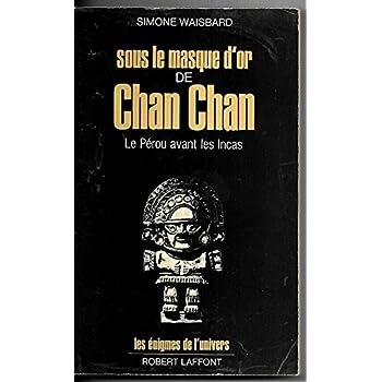 SOUS MASQUE D OR DE CHAN CHAN
