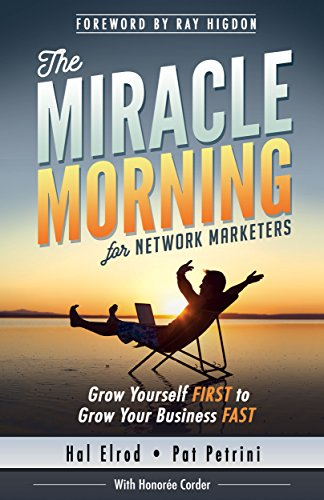 The Miracle Morning for Network Marketers: Grow Yourself FIRST to Grow Your Business FAST (The Miracle Morning Book Series) (English Edition) Business-hals